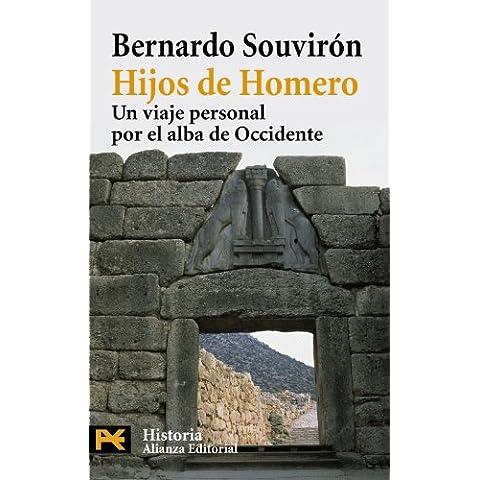 Hijos de Homero : un viaje personal por el alba de Occidente (El Libro De Bolsillo - Historia)