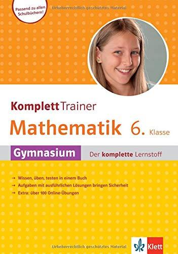 Klett Komplett Trainer Mathematik Gymnasium Klasse  6: Gymnasium der komplette Lernstoff