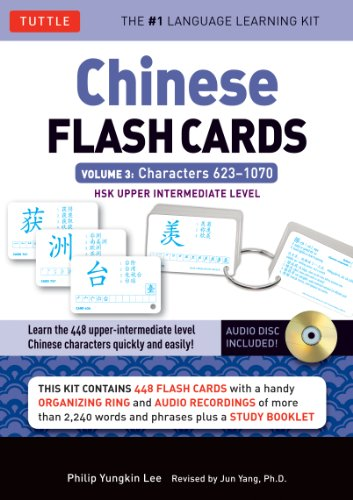 Chinese Flash Cards, Volume 3: Characters 623-1070 HSK Upper Intermediate Level With Organizing Ring and CD (Audio) and Booklet