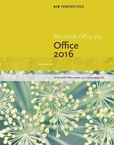 New Perspectives Microsoft® Office 365 & Office 2016: Introductory, Spiral bound Version