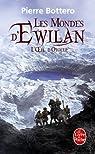 Les Mondes d'Ewilan, Tome 2 : L'oeil d'Otolep par Bottero