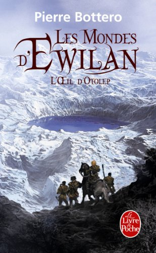 L'Oeil d'Otolep (Les Mondes d'Ewilan, Tome 2) par Pierre Bottero