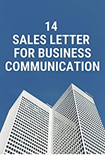 14 Sales Letter for Better Communication by [Muallim, Mansoor]