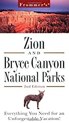 Frommer's Zion and Bryce Canyon National Parks (Park Guides) by Don Laine (2000-02-08)