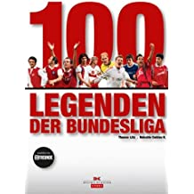 100 Legenden der Bundesliga