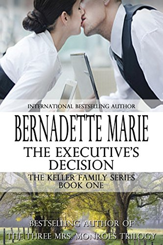 the-executives-decision-the-keller-family-series-book-1