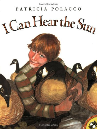 I Can Hear the Sun: A Modern Myth (Picture Puffins)