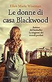 Scarica Libro Le donne di casa Blackwood (PDF,EPUB,MOBI) Online Italiano Gratis
