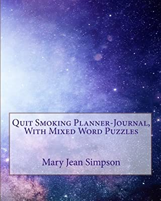 Quit Smoking Planner-Journal, With Mixed Word Puzzles by CreateSpace Independent Publishing Platform