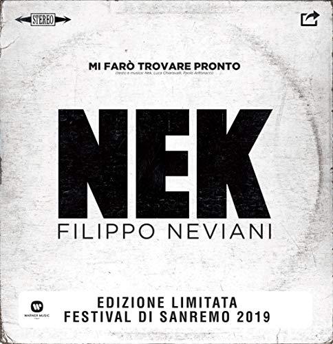Mi Farò Trovare Pronto (Vinyl 7' Bianco Limited Edt.) (Sanremo 2019)