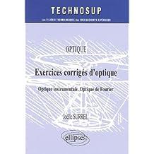 Exercices corrigés d'optique : Optique instrumentale - Optique de Fourier