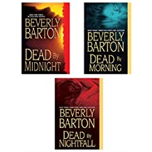 Beverly Barton Bundle: Dead By Midnight, Dead By Morning, Dead by Nightfall