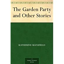 The Garden Party and Other Stories (English Edition)