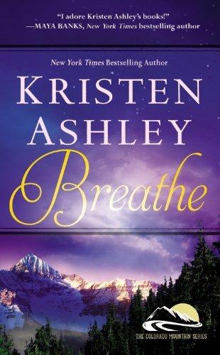 Breathe (Colorado Mountain) by Kristen Ashley (2014-08-26)