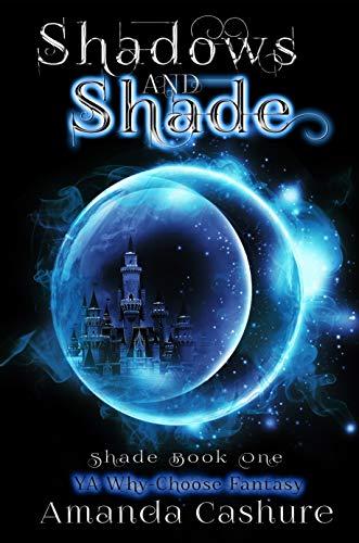Shadows and Shade: YA Why Choose Fantasy (Shadows and Shade Series) (English Edition) -