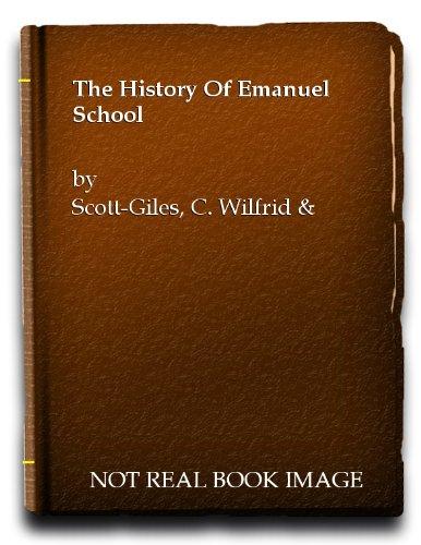 THE HISTORY OF EMANUEL SCHOOL