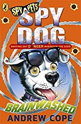 Spy Dog Brainwashed by Andrew Cope (2013-02-26)