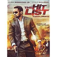 The Hit List - Lista Di Morte by Cuba Gooding Jr