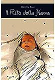 Scarica Libro Il rito della nanna (PDF,EPUB,MOBI) Online Italiano Gratis
