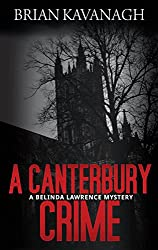 A Canterbury Crime (The Belinda Lawrence Mystery Series Book 4) (English Edition)
