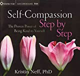 [Self-Compassion Step by Step: The Proven Power of Being Kind to Yourself] (By: Kristin Neff) [published: July, 2013]