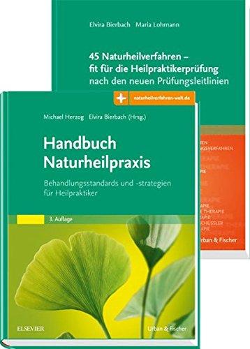 Handbuch Naturheilpraxis + 45 Naturheilverfahren - fit für die Heilpraktikerprüfung, Set: nach den neuen Prüfungsleitlinien
