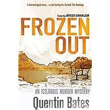 Frozen Out (Gunnhildur Mystery Book 1)