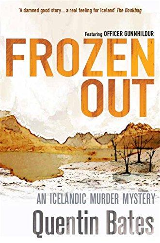 Frozen Out (Gunnhildur Mystery Book 1) (English Edition) por Quentin Bates