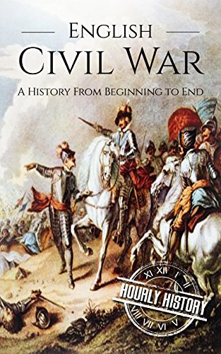 English Civil War: A History From Beginning to End (English Edition)