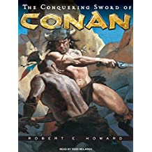 The Conquering Sword of Conan (Conan of Cimmeria)