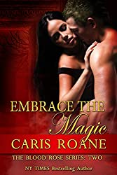Embrace the Magic (The Blood Rose Series Book 2) (English Edition)