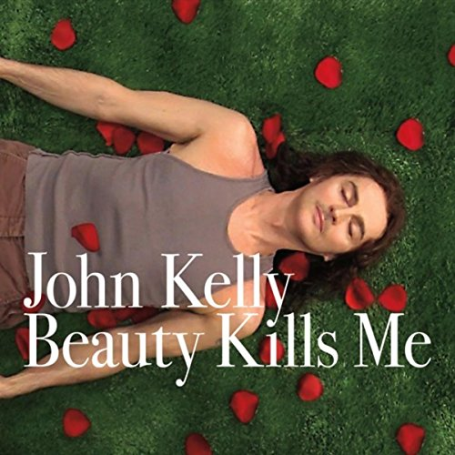 Beauty Kills Me (John Kelly)