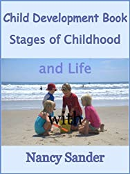 Child Development Book: Stages of Childhood and Life (Successful Parenting Solutions) (English Edition)
