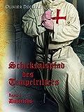 Dedericus: Schicksalspfad des Tempelritters Band 1 (Schicksalspfad des Tempelritters/Adelsintrigen) -