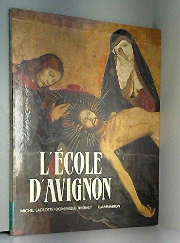 L'Ecole d'Avignon par Michel Laclotte