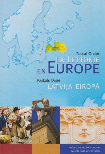 La Lettonie en Europe : Atlas de la Lettonie