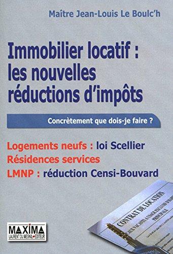 IMMOBILIER LOCATIF : LES NOUVELLES REDUCTIONS D'IMPOTS