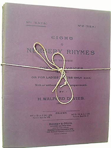 Eight Nursery Rhymes set to music for mixed voices (S A T B) or for ladies' voices only (S S A) With or without Piano Accompaniment. New Edition.