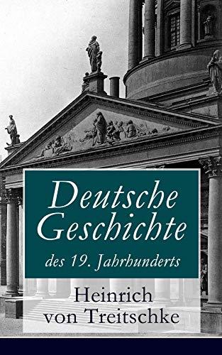 Deutsche Geschichte des 19. Jahrhunderts: Band 1&2