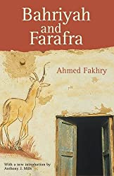 Bahariyah and Farafra (Reissue of the Classic History and Description)