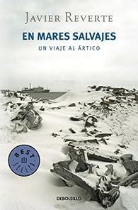 En mares salvajes par Javier Reverte