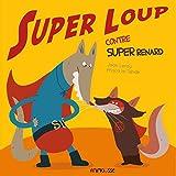 Super loup contre Super renard