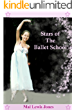 Stars of the Ballet School (The Ballet School Series Book 6)
