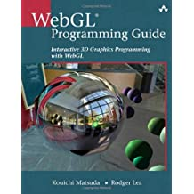 [(WebGL Programming Guide: Interactive 3D Graphics Programming with WebGL)] [ By (author) Kouichi Matsuda, By (author) Rodger Lea ] [September, 2013]