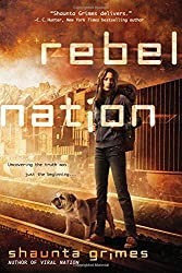 Rebel Nation (Viral Nation) by Shaunta Grimes (2014-07-01)