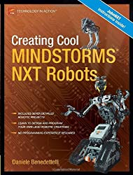 Creating Cool MINDSTORMS NXT Robots