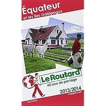 Le Routard Equateur et Galapagos 2013/2014