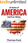 50 States of America- Facts & Trivia:...
