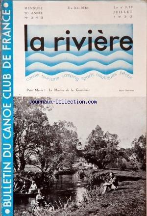 RIVIERE (LA) [No 242] du 01/07/1932 - bulletin du canoe club de france petit morin , le moulin de la courtehaie