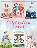 Best Cooking Magazines - A Year of Celebration Cakes Review